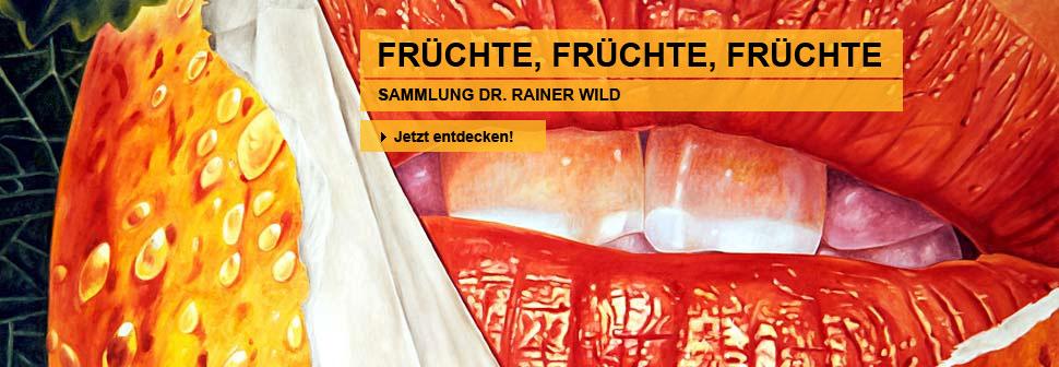 Früchte, Früchte, Früchte (Sammlung Dr. Rainer Wild)