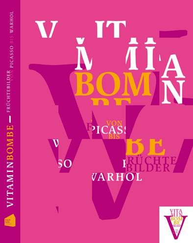 Cover des Ausstellungskatalogs Vitaminbombe